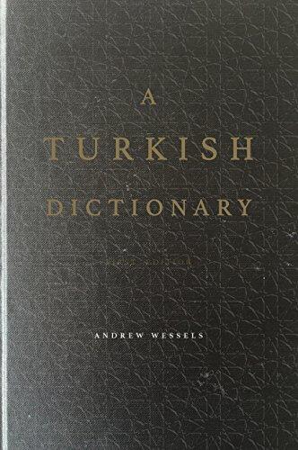 A Turkish Dictionary - To English Turkish Dictionary