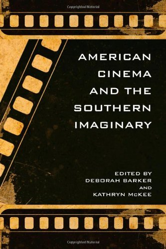 American Cinema and the Southern Imaginary (The New Southern Studies) (Southern Hopper)