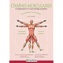 Chaînes musculaires: étirement et renforcement: De la théorie à la pratique