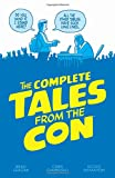 img - for The Complete Tales From the Con book / textbook / text book