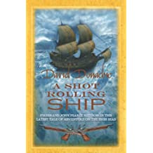 A Shot Rolling Ship (John Pearce series Book 2)
