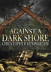 Against A Dark Shore