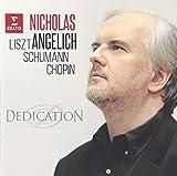 Nicholas Angelich - Schumann. Liszt. Chopin: La Ronde [Japan CD] WPCS-13401
