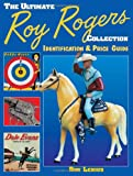 Ultimate Roy Rogers Collection, Ron Lenius, 0873492269