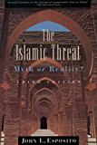 The Islamic Threat: Myth or Reality?