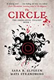 The Circle, Sara B. Elfgren and Mats Strandberg, 146830819X