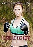 Girlfight (Fit Kickboxing Champ Scarlett Cover)