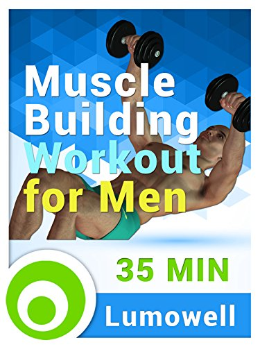 Muscle Building Workout for Men (Best Workouts To Build Muscle Mass Fast)