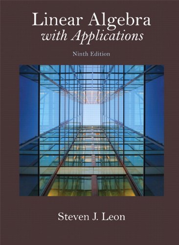 Linear Algebra with Applications (9th Revised edition)