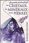 Le guide essentiel des cristaux, des minéraux et des pierres par Lembo