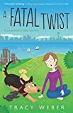 A Fatal Twist (A Downward Dog Mystery)