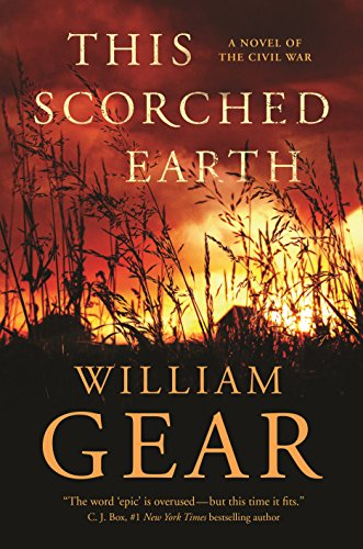 This Scorched Earth: A Novel of the Civil War and the American West
