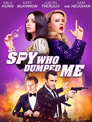 The Spy Who Dumped Me (Best Comedies For Kids)