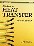 img - for A Text Book on Heat Transfer by S.P. Sukhatme (28-Feb-2006) Paperback book / textbook / text book