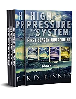 High Pressure System: First Season Underground by [Kinney, K.D.]
