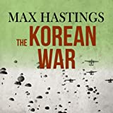 Front cover for the book The Korean War by Max Hastings