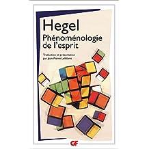 Phénoménologie de l'esprit (GF t. 1493) (French Edition)