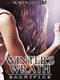 Winter's Wrath: Sacrifice (Winter's Saga Book 3)