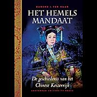 Het Hemels Mandaat: De Geschiedenis Van Het Chinese Keizerrijk