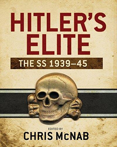 Hitler's Elite: The SS 1939-45 (General - Elite Ss