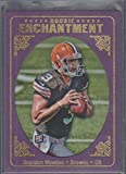 2012 Topps Brandon Weeden Browns Rookie Enchantment Rookie Football Card #RE-BW