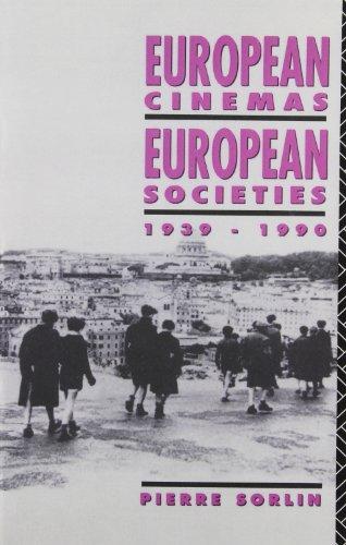 European Cinemas, European Societies: 1939-1990 (Studies...