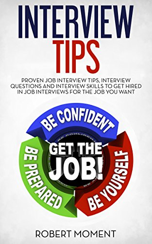 Interview Tips: Proven Job Interview Tips, Interview Questions And Interview  Skills To Get Hired
