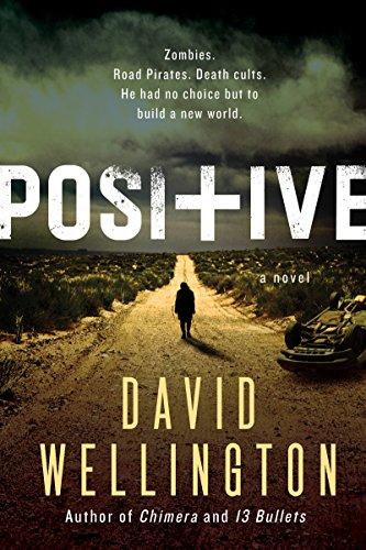Positive: A Novel