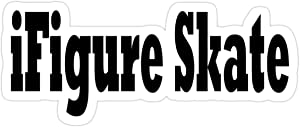 Stickers I Figure Skate - Funny Figure Ice Skating T Shirt Decals Vinyl 3x4 Inch Water Bottle Bag (3 Pcs/Pack)