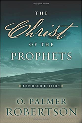 Book The Christ of the Prophets, Abridged Edition