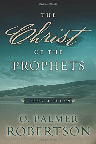 The Christ of the Prophets pdf epub