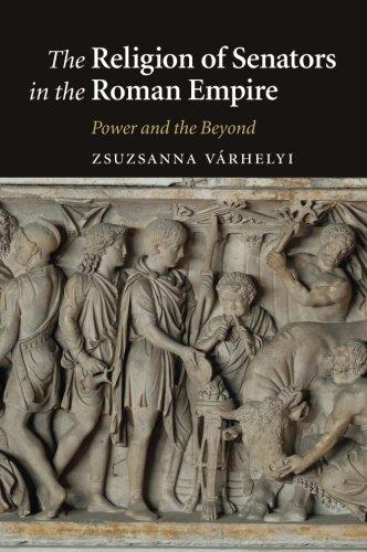 The Religion of Senators in the Roman Empire ()