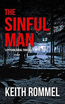The Sinful Man (Thanatology Book 3) by [Rommel, Keith]