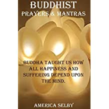 Buddhist Prayers and Mantras Buddhism Prayers: Buddhism Prayers