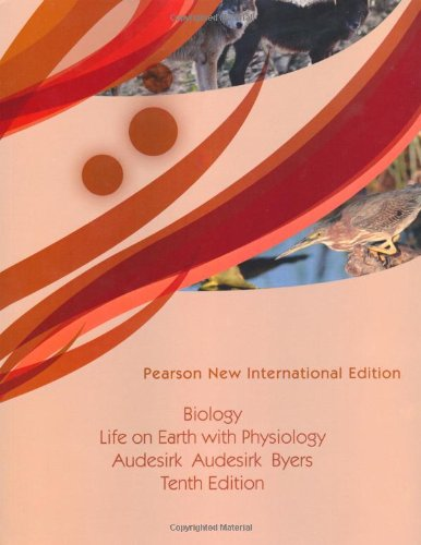 Biology Life On Earth With Physiology Gerald Audesirk Teresa