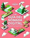 La guía del nómada digital: El manual práctico que te inspirará y te ayudará a cambiar tu vida y a trabajar viajando (Viaje y aventura) (Spanish Edition)