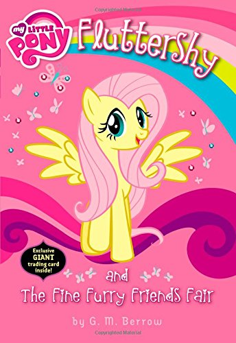 My Little Pony:  Fluttershy and the Fine Furry Friends Fair PDF