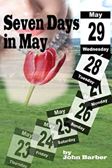 Seven Days in May (Inspector Winwood Murder Mysteries Book 3) by [Barber, John]