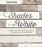 home interior painting ideas Country Living Shades of White: How to Use the Classic Color in Your Home