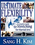 Ultimate Flexibility: A Complete Guide to