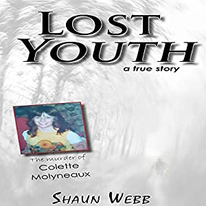 Lost Youth: A True Story Audiobook