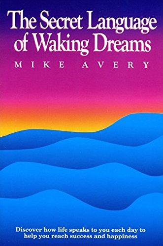 The Secret Language Of Waking Dreams by Brand: Eckankar