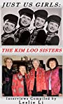 Just Us Girls: The Kim Loo Sisters