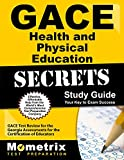 img - for GACE Health and Physical Education Secrets Study Guide: GACE Test Review for the Georgia Assessments for the Certification of Educators book / textbook / text book