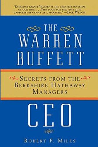 The Warren Buffett Ceo  Secrets From The Berkshire Hathaway Managers