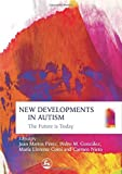 img - for New Developments in Autism: The Future Is Today by Juan Martos Perez (2006-12-30) book / textbook / text book