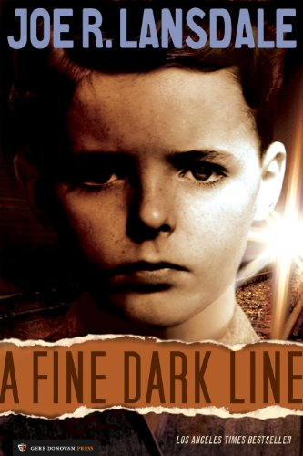 - A Fine Dark Line (Lansdale, Joe R)