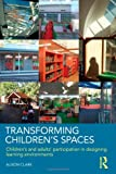 Transforming Children's Spaces, Alison Clark, 0415458609