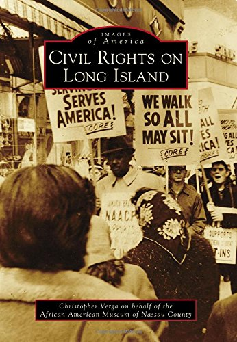 Search : Civil Rights on Long Island (Images of America)