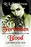 Forbidden Blood, R. L. Kenderson and Renae Au, 0990414426